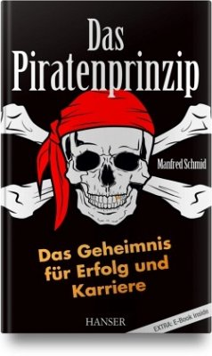 Das Piratenprinzip - Schmid, Manfred
