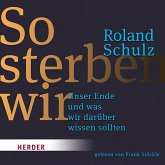 So sterben wir, 1 Audio-CD, MP3 Format