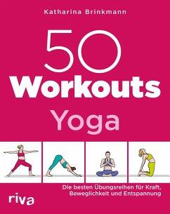 50 Workouts - Yoga - Brinkmann, Katharina