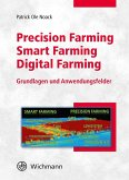 Precision Farming - Smart Farming - Digital Farming