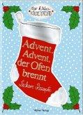 Advent, Advent, der Ofen brennt