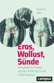 Eros, Wollust, Sünde (eBook, ePUB)