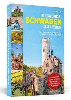 111 Gründe, Schwaben zu lieben - Müller, Jo