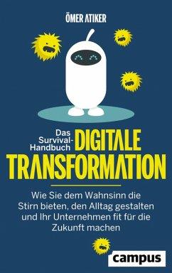 Das Survival-Handbuch digitale Transformation (eBook, PDF) - Atiker, Ömer