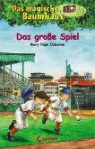 Das große Spiel / Das magische Baumhaus Bd.54