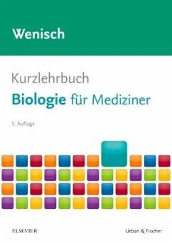 Kurzlehrbuch Biologie - Wenisch, Thomas