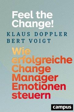 Feel the Change! (eBook, PDF) - Doppler, Klaus; Voigt, Bert