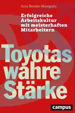 Toyotas wahre Stärke (eBook, PDF) - Bender-Minegishi, Aino