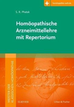 Meister der klassischen Homöopathie. Homöopathische Arzneimittellehre mit Repertorium