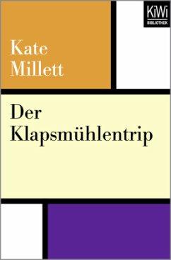 Der Klapsmühlentrip - Millett, Kate
