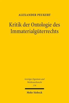Kritik der Ontologie des Immaterialgüterrechts (eBook, PDF) - Peukert, Alexander