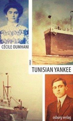 Tunisian Yankee - Oumhani, Cécile