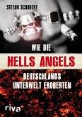 Wie die Hells Angels Deutschlands Unterwelt eroberten