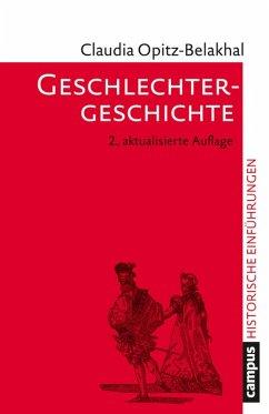 Geschlechtergeschichte (eBook, ePUB) - Opitz-Belakhal, Claudia