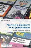 Politische Zukünfte im 20. Jahrhundert (eBook, PDF)