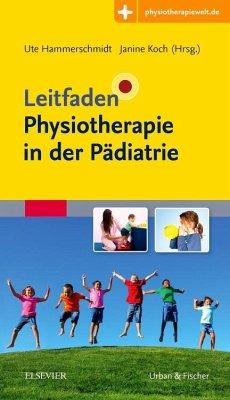 Leitfaden Physiotherapie in der Pädiatrie