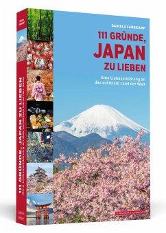 111 Gründe, Japan zu lieben - Langkamp, Daniela