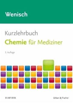 Kurzlehrbuch Chemie - Wenisch, Thomas