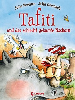 Tafiti und das schlecht gelaunte Nashorn / Tafiti Bd.11 - Boehme, Julia