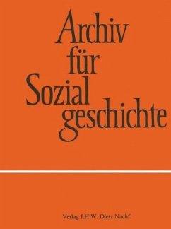 Archiv für Sozialgeschichte, Band 58 (2018)