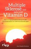 Multiple Sklerose und (sehr viel) Vitamin D
