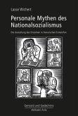 Personale Mythen des Nationalsozialismus