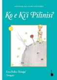 Der kleine Prinz. Ko e Ki'i Pilinisi'