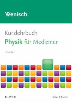 Kurzlehrbuch Physik - Wenisch, Thomas