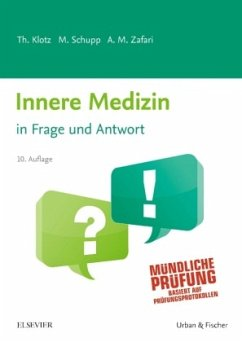 Innere Medizin in Frage und Antwort - Klotz, Theodor;Schupp, Marco;Zafari, Abarmard Maziar