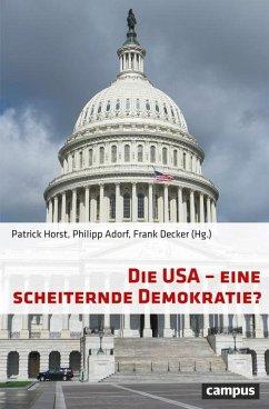 Die USA - eine scheiternde Demokratie? (eBook, PDF)