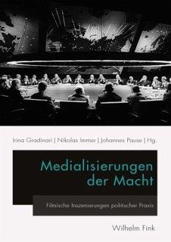Medialisierungen der Macht