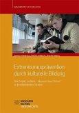 Extremismusprävention durch kulturelle Bildung