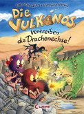 Die Vulkanos vertreiben die Drachenechse! / Vulkanos Bd.8