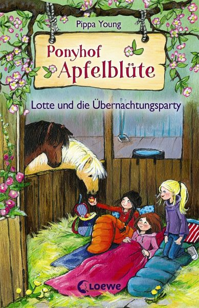 Lotte und die Übernachtungsparty / Ponyhof Apfelblüte Bd.12