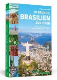 111 Gründe, Brasilien zu lieben