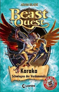 Karaka, Schwingen der Verdammnis / Beast Quest Bd.51 - Blade, Adam