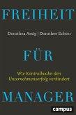 Freiheit für Manager (eBook, PDF)