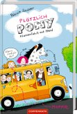 Klassenfahrt mit Pferd / Plötzlich Pony Bd.2