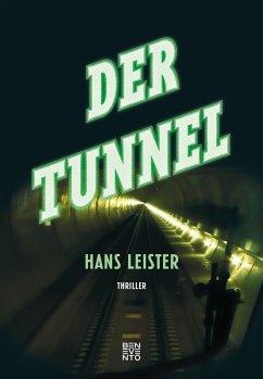 Der Tunnel - Leister, Hans