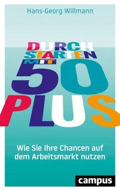 Durchstarten mit 50 plus (eBook, ePUB) - Willmann, Hans-Georg