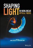 Shaping Light in Nonlinear Optical Fibers (eBook, ePUB)