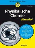 Physikalische Chemie für Dummies (eBook, ePUB)