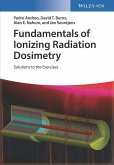 Fundamentals of Ionizing Radiation Dosimetry (eBook, PDF)