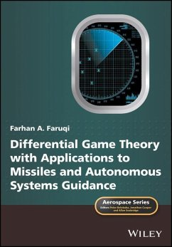 Differential Game Theory with Applications to Missiles and Autonomous Systems Guidance (eBook, ePUB) - Faruqi, Farhan A.