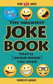 The Wackiest Joke Book That'll Knock-Knock You Over! (eBook, ePUB)