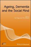 Ageing, Dementia and the Social Mind (eBook, ePUB)