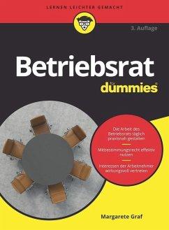Betriebsrat für Dummies (eBook, ePUB) - Graf, Margarete