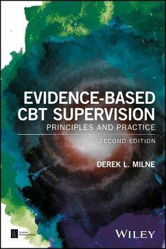 Evidence-Based CBT Supervision (eBook, PDF) - Milne, Derek L.