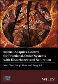Robust Adaptive Control for Fractional-Order Systems with Disturbance and Saturation (eBook, ePUB)