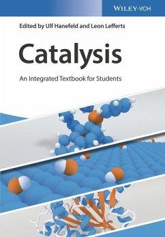 Catalysis (eBook, ePUB) - Hanefeld, Ulf; Lefferts, Leon